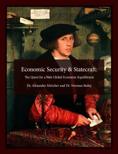 Economic Security & Statecraft: The Quest for a New Global Economic Equilibrium by Alexander Mirtchev