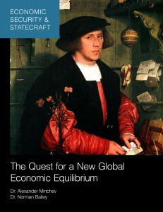 'Economic Security & Statecraft: The Quest for a New Global Economic Equilibrium' by Alexander Mirtchev